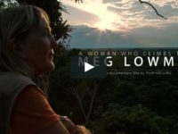 "Upcoming Documentary Film: ""A Woman Who Climbs Trees: Meg Lowman"""